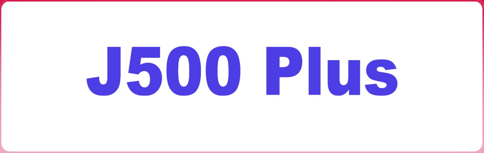 J500 Plus